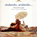 ANDANDO, ANDANDO de Teresa Rita Lopes