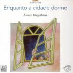 ENQUANTO A CIDADE DORME de Álvaro Magalhães